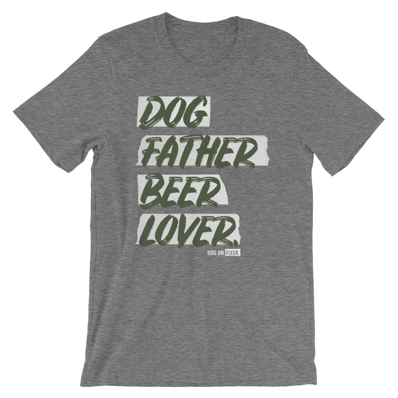 Dog Father Beer Lover: Short-Sleeve T-Shirt