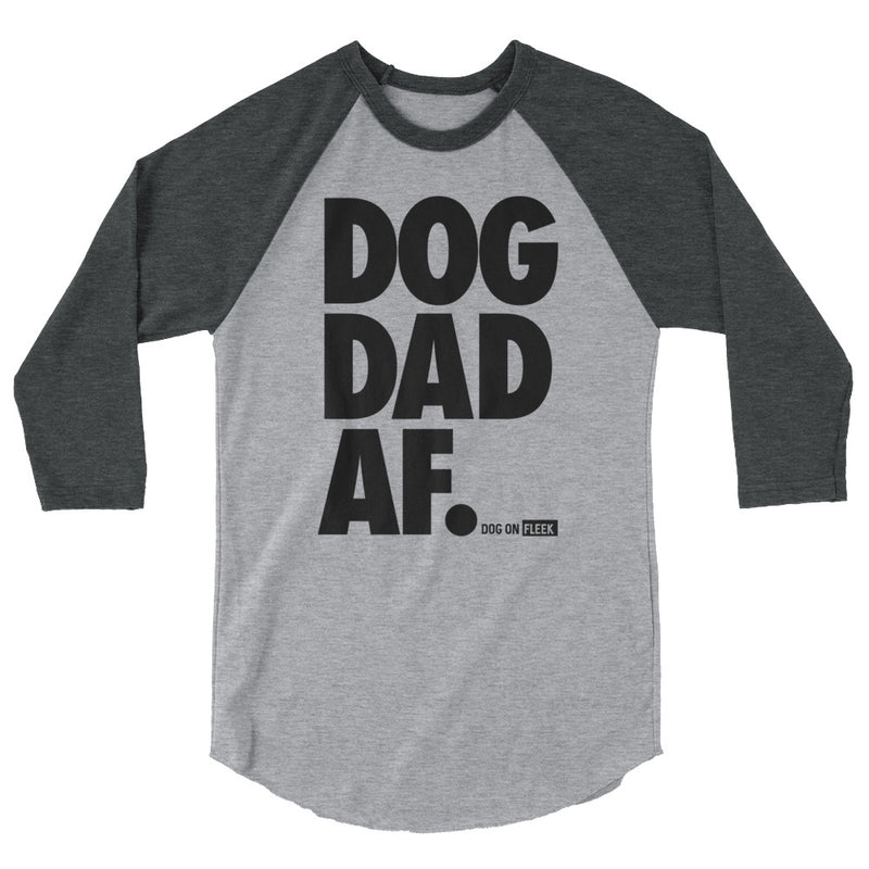 Dog Dad AF: 3/4 Sleeve Raglan Shirt