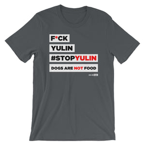 F*CK YULIN: Short-Sleeve T-Shirt