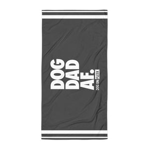 Dog Dad AF (GRAY): Beach Towel
