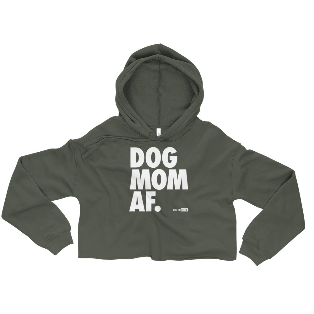 Dog Mom AF: Women's Crop Hoodie