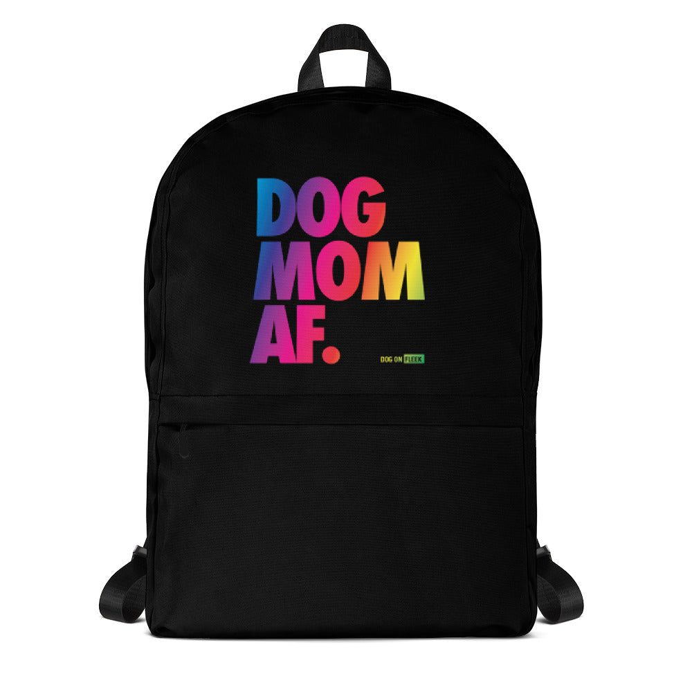 Dog Mom AF Pride: Backpack