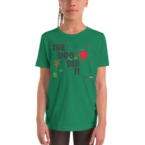 Youth Short Sleeve T-Shirt THE DOG DID IT