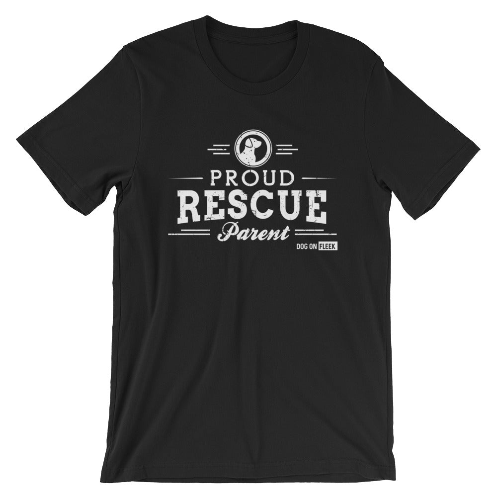 Proud Rescue Parent: Short-Sleeve T-Shirt