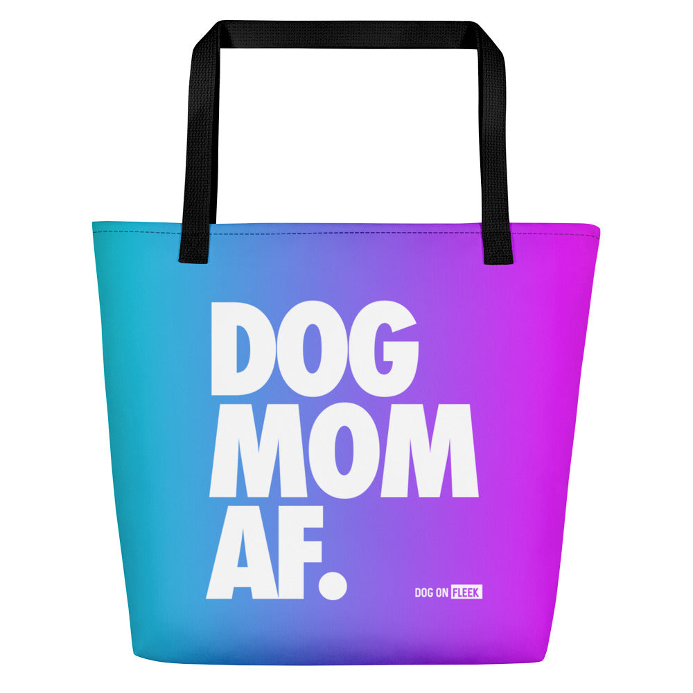 Dog Mom AF Unicorn Vibes: Tote