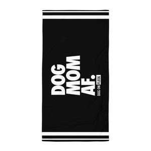 Dog Mom AF (BLACK): Beach Towel
