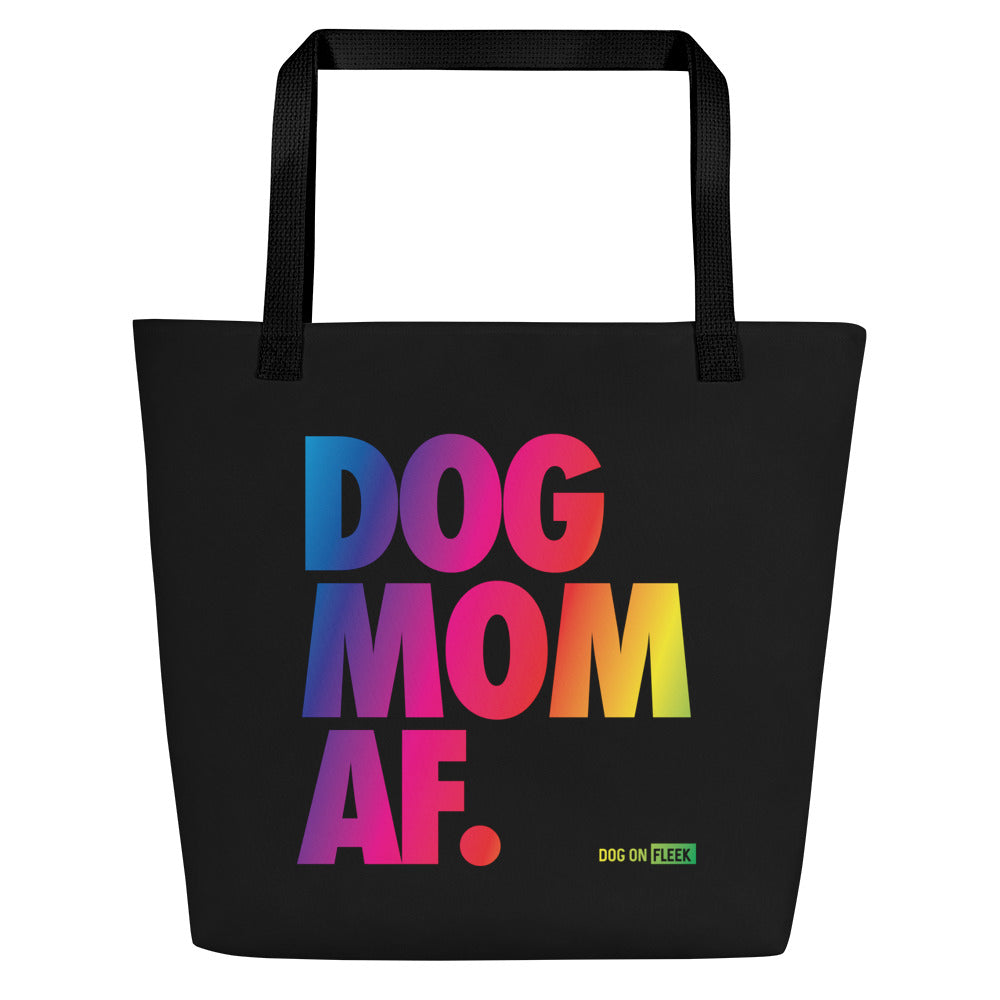 Dog Mom AF [PRIDE EDITION]: Tote