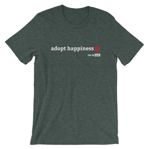 Adopt Happiness: Short-Sleeve T-Shirt