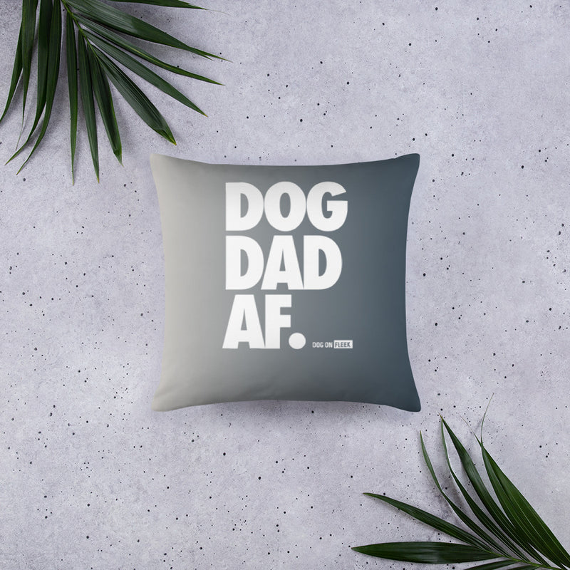 Basic Pillow DOG DAD AF