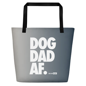 Dog Dad AF (METAL): Tote