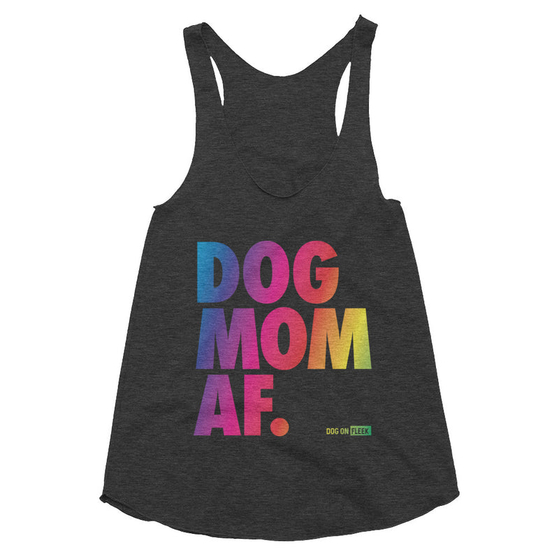 Dog Mom AF Pride: Women's Tri-Blend Racerback Tank