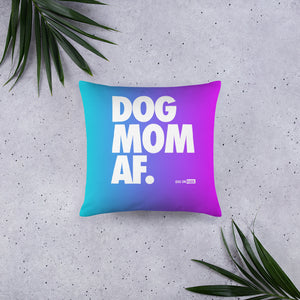 Basic Pillow DOG MOM AF