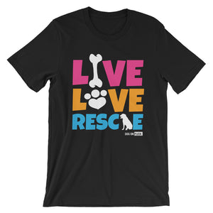 Live Love Rescue: Short-Sleeve T-Shirt