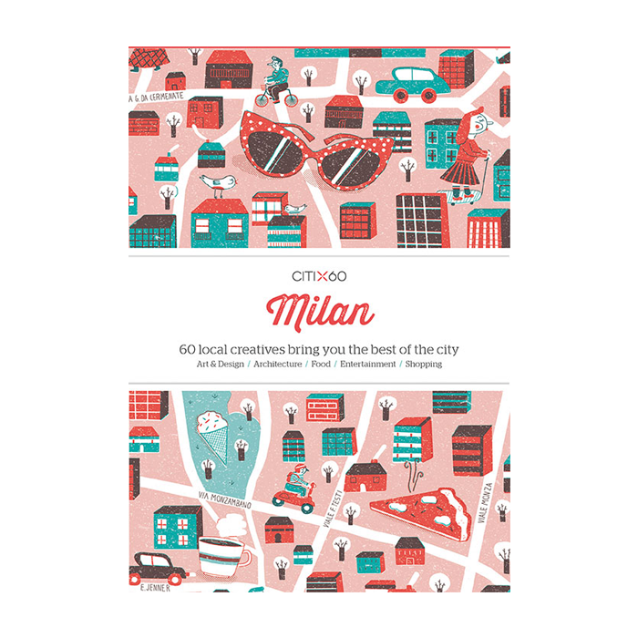 Victionary CITIx60 City Guides - Milan - The Desk Bandit