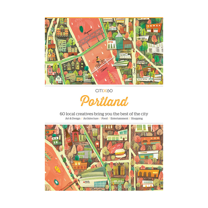Victionary CITIx60 City Guides - Portland - The Desk Bandit