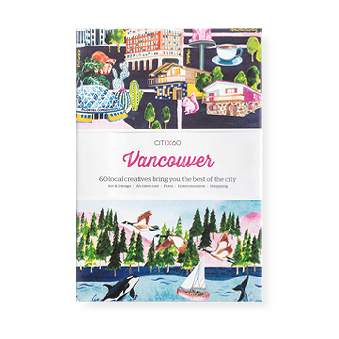 Victionary CITIx60 City Guides - Vancouver - The Desk Bandit