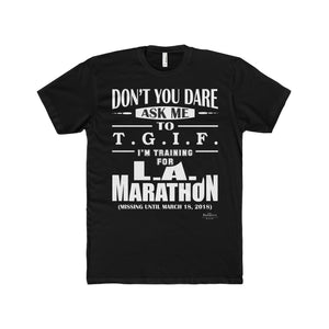 LIMITED EDITION Men's Shirt (TGIF/L.A.MARATHON)