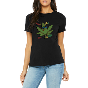 Black That's How I Roll Tee Boutique T Shirt by Weed Apparel. Pot leaf for friendly stoners! Reefers all alike.