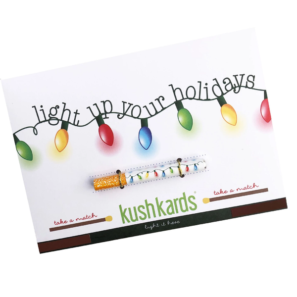 KushKards -light up your holidays - Weed Enthusiast Greeting Card - Cristmas