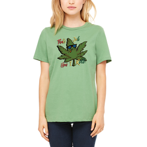 Fun Green Boutique Tee That's How I Roll T-Shirt by Weed Apparel. Good Vibes for Peace Loving Stoners