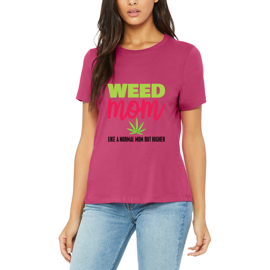 Pink Women's Weed Mom only Higher T Shirt by Weed Apparel. Great Stoner Gifts for Parents! Humorous 420 Clothing