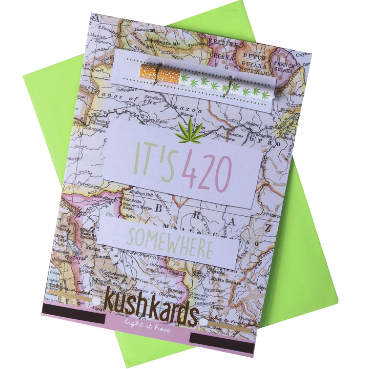 its 420 somewhere. Cannabis friendly greeting card by Kush Cards.