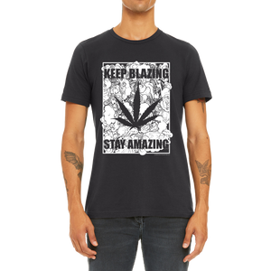 Mens / Unisex Graphic Black T-Shirt Design (Keep Blazing Stay Amazing)  Most Popular with Buyers. Top Quality Pop Tee.