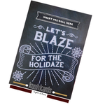 KushKards -LET'S BLAZE FOR THE HOLIDAZE - Weed Enthusiast Greeting Card - CHRISTMAS CARD