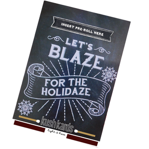 Kush Cards weed Christmas/ Holiday  card. Let's Blaze for the holidaze.