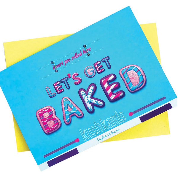 KushKards -LET'S GET BAKED - Cannabis Friendly Friendly Greeting Card - Christmas