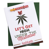 KushKards -LET'S GET HIGH UNDER THE Mistletoe- Weed Enthusiast Greeting Card -Seasonal