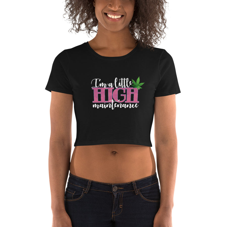 Funny Boutique T Shirt by Weed Apparel. Show off on a women's cropped tee that, I am a little high maintnance. Boujee with a side of pothead.
