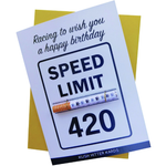 KushKards -Racing to wish you a happy birthday, Speed Limit 420 - Weed Enthusiast Greeting Card - Birthday Card