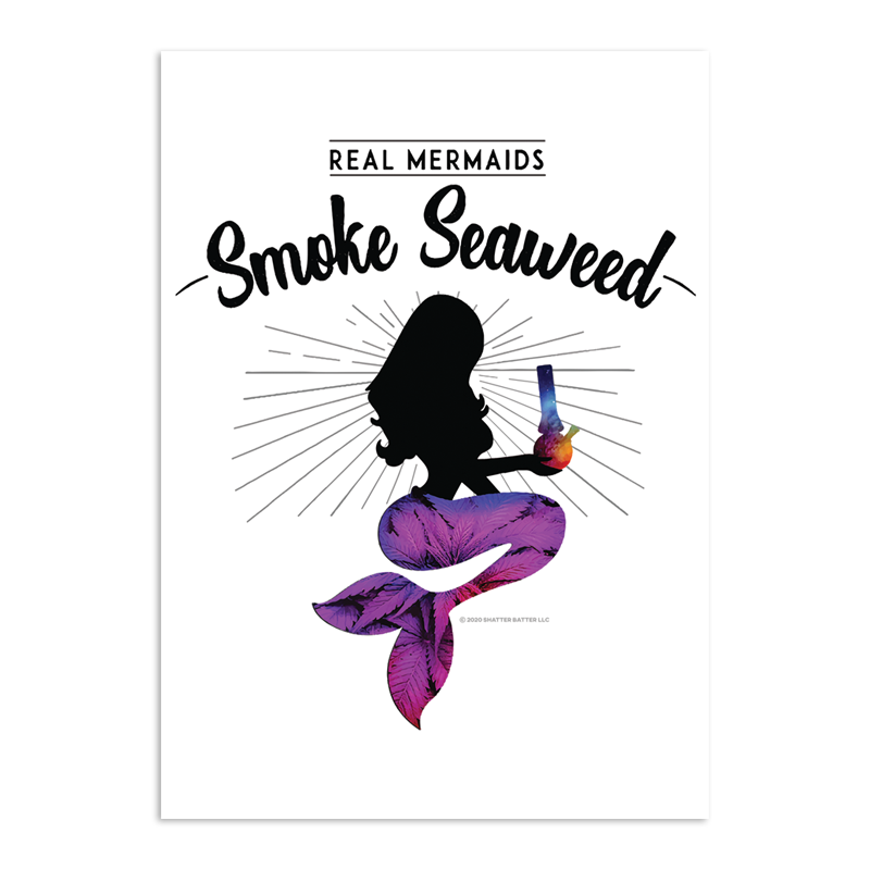 Stoner Daze Greeting Card Real Mermaids Smoke Seaweed