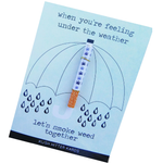 KushKards - when you're feeling under the weather let's smoke weed together - Cannabis Friendly Friendly Greeting Card - Get Well Soon