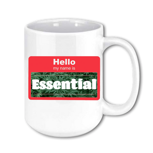 Stoner Coffee Cup - Hello My Name Is Essential