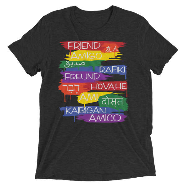 Friends From Other Ends - ADULT UNISEX Tri-Blend T-Shirt - Rainbow