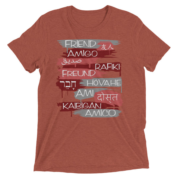 Friends From Other Ends - ADULT UNISEX Tri-Blend T-Shirt - Reds