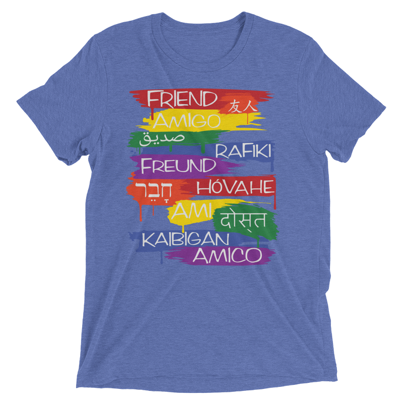 Friends From Other Ends - ADULT UNISEX Tri-Blend T-Shirt - Rainbow - Superior Digital Outlet Mall