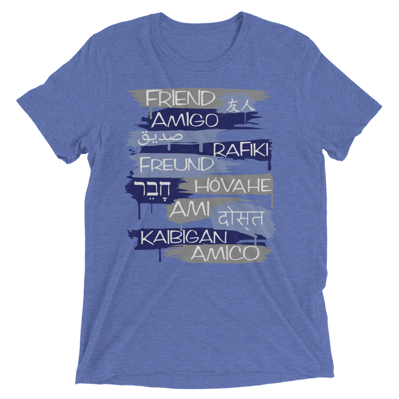 Friends From Other Ends - Tri-Blend T-Shirt - Blues