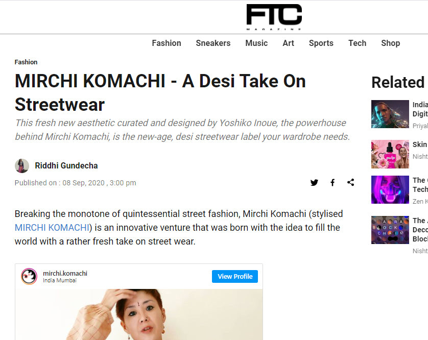 MIRCHI KOMACHI - A Desi Take On Streetwear by FTC For The Culture