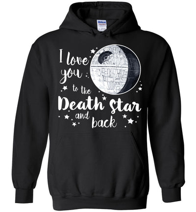 I Love You To The Death Star and Back Hoodie 2