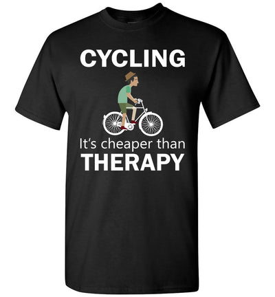 Cycling Cheaper Than Therapy T-shirt