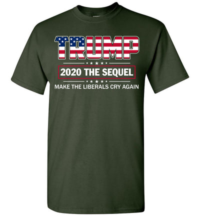 Trump 2020 The Sequel Make Liberals Cry Again T-shirt