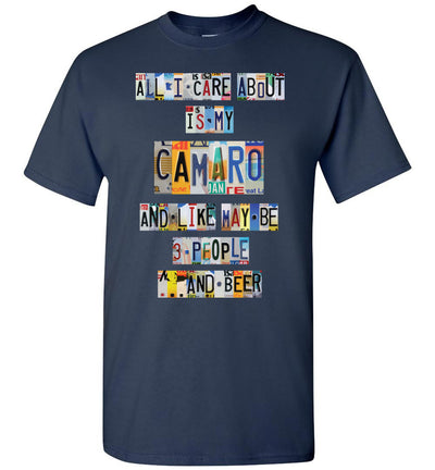 All I Care About Camaro - License Plate T-shirt