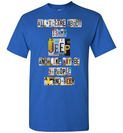 All I Care About Jeep - License Plate T-shirt