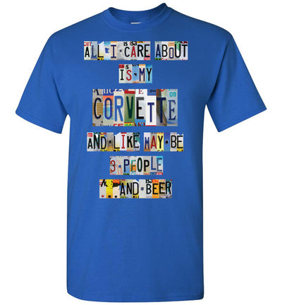 All I Care About Corvette - License Plate T-shirt