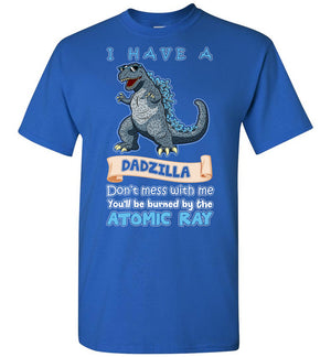 I Have A Dadzilla T-shirt - Kid