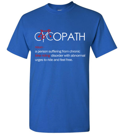 Cycopath Bike Riding Disorder T-shirt