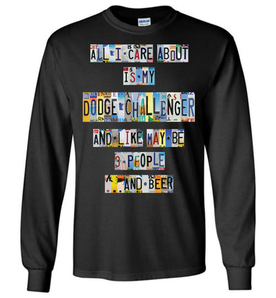 All I Care About Dodge Challenger - License Plate T-shirt